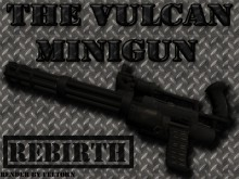 Black Vulcan Minigun Rebirth